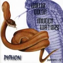 Willie Dixon/Muddy Water: Python - snake bite 3, CD