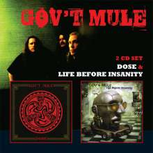 Gov't Mule: Life Before Insanity / Dose, 2 CDs