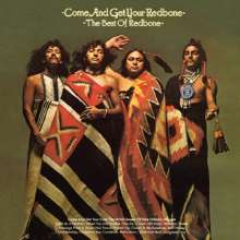 Redbone: Come And Get Your Redbone: The Best Of Redbone, CD
