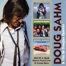 Doug Sahm: Hell Of A Spell / Nuevo Wave Live / Texas Hero, 2 CDs
