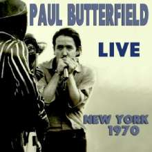 Paul Butterfield: Live In New York 1970, 2 CDs