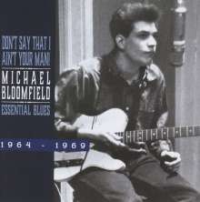 Michael Bloomfield: Essential Blues 1964 - 1969, CD
