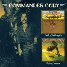 Commander Cody: Flying Dreams / Rock'n'Roll Again, 2 CDs