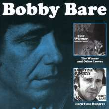 Bobby Bare Sr.: The Winner And Other Losers / Hard Time Hungrys, 2 CDs