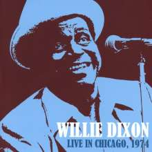 Willie Dixon: Live In Chicago 1974, CD