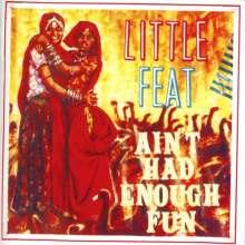Little Feat: Ain't Had Enough Fun, CD