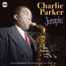 Charlie Parker (1920-1955): Jumpin': Live At Birdland & Hi Hat Club New York City, CD