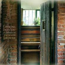 Looking Into You: A Tribute To Jackson Browne, 2 CDs