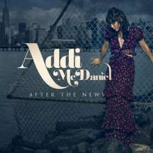 Addi McDaniel: After The News, CD