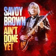 Savoy Brown: Ain't Done Yet, LP