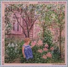 Yelena Eckemoff (geb. 1962): Blooming Tall Phlox, 2 CDs