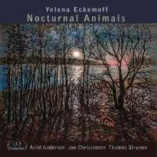 Yelena Eckemoff (geb. 1962): Nocturnal Animals, 2 CDs