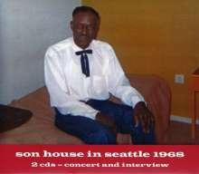 "Eddie James ""Son"" House: Son House In Seattle 1968, 2 CDs"
