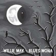 Willie May: Blues Mona, CD