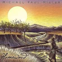 Michael Paul Miller: Homeward, CD
