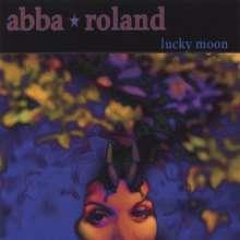 Abba Roland: Lucky Moon, CD