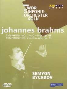 Johannes Brahms (1833-1897): Symphonien Nr.1 & 2, DVD