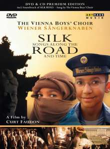 Wiener Sängerknaben - Songs along the Silk Road (DVD mit CD), 1 DVD und 1 CD