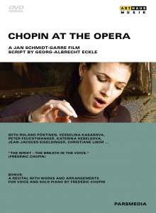 Frederic Chopin (1810-1849): Chopin At The Opera, DVD
