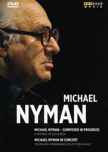 Michael Nyman (geb. 1944): Michael Nyman - Composer in Progress/In Concert, 2 DVDs