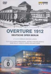 Deutsche Oper Berlin - Overture 1912 (Dokumentation), DVD