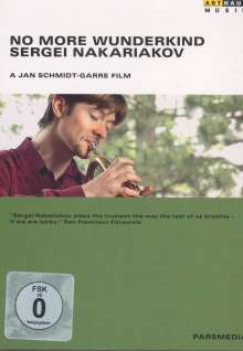 Sergei Nakariakov - No More Wunderkind (Dokumentation), DVD
