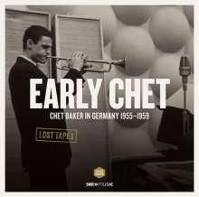 Chet Baker (1929-1988): Early Chet - Chet Baker In Germany 1955-1959 (180g), 2 LPs