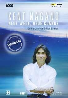 Kent Nagano - Neue Wege, Neue Klänge, DVD