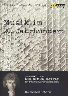 Simon Rattle - Musik im 20.Jh.Vol.7/Zu neuen Ufern, DVD