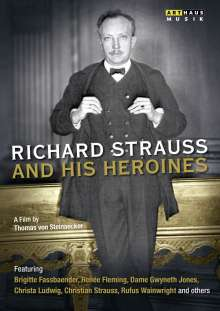 Richard Strauss (1864-1949): Richard Strauss and his Heroines, DVD