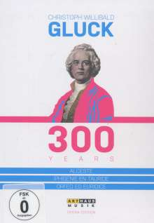Christoph Willibald Gluck (1714-1787): Christoph Willibald Gluck - 300 Years, 3 DVDs