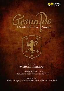 Carlo Gesualdo von Venosa (1566-1613): Gesualdo - Death for Five Voices (Dokumentation), DVD
