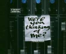 Yonderboi: Were You Thinking Of Me?, Maxi-CD