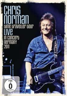 Chris Norman: Time Traveller Tour: Live In Concert Germany 2011, DVD
