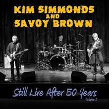 Kim Simmonds & Savoy Brown: Still Live After 50 Years Volume 1: Palace Theatre Syracuse 2014, CD
