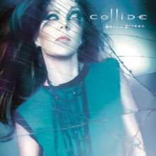 Collide: Bent & Broken, 2 CDs