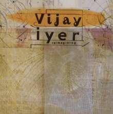 Vijay Iyer (geb. 1971): Reimagining, CD