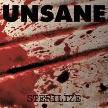 Unsane: Sterilize, CD