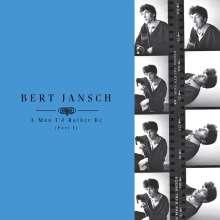 Bert Jansch: A Man I'd Rather Be (Part 1), 4 LPs