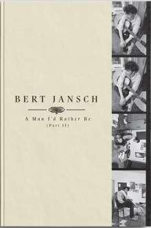 Bert Jansch: A Man I'd Rather Be (Part 2), 4 CDs