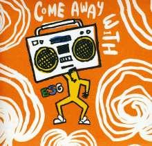 ESG: Come Away With Esg, CD