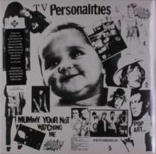 Television Personalities (TV Personalities): Mummy You're Not Watching Me (Limited-Edition) (Black And White Marbled Vinyl), LP