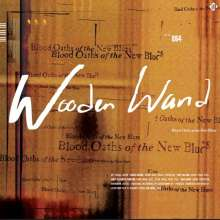 Wooden Wand: Blood Oaths Of The New Blues, CD