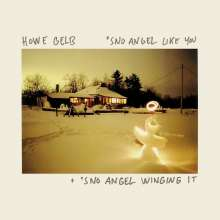 Howe Gelb: 'Sno Angel Like You / 'Sno Angel Winging It (Live), 2 CDs und 1 DVD