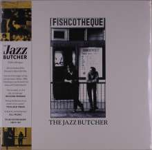 The Jazz Butcher: Fishcotheque (30th Anniversary Edition) (Reissue), LP