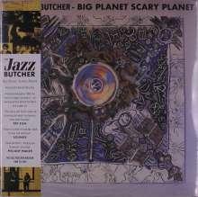 The Jazz Butcher: Big Planet Scarey Planet (Reissue), LP