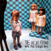 The Bevis Frond: We're Your Friends, Man, 2 CDs