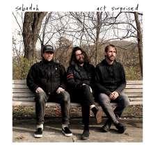 Sebadoh: Act Surprised (Limited-Edition) (White Vinyl), LP