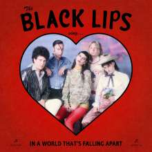Black Lips: Sing In A World That's Falling Apart, LP