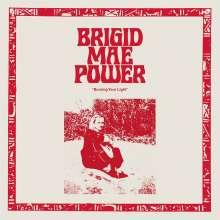 Brigid Mae Power: Burning Your Light EP, LP